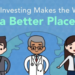 3 Ways Investing Makes the World a Better Place | Phil Town