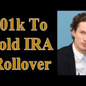401k To Gold IRA Rollover
