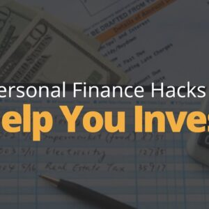 5 Personal Finance Hacks To Help You Invest | Phil Town