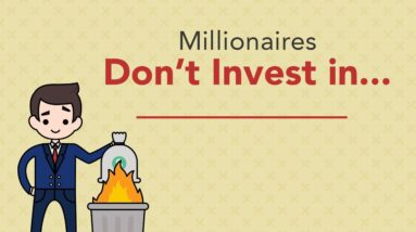 6 Things Millionaires Don't Invest In | Phil Town