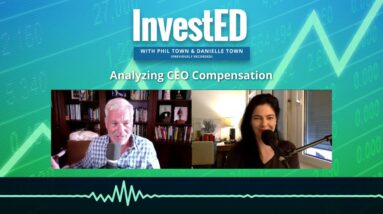Analyzing CEO Compensation for Investing | Phil Town