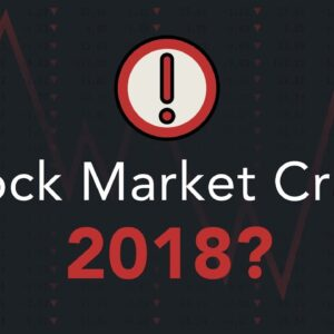 Are We Headed for a Stock Market Crash in 2018? | Phil Town