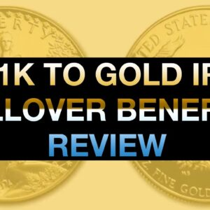 Best 401K To Physical Gold IRA Rollover Benefits Review