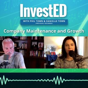 Company Maintenance and Growth: Qualities of CEOs | Phil Town