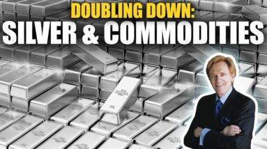 Doubling Down: Silver & Commodities - Mike Maloney