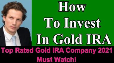 How To Invest In Gold IRA | Investing In Gold | Invest In Gold | How To Invest In Gold