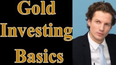 Gold Investing Basics
