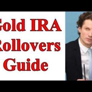 Gold IRA Rollovers Guide