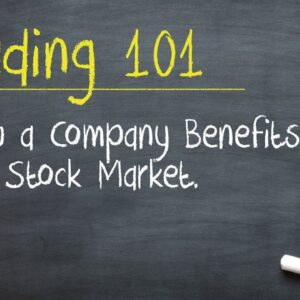 How a Company Benefits from the Stock Market