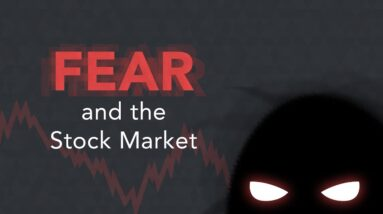 How Fear Impacts the Stock Market | Phil Town