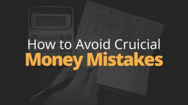 How to Avoid Crucial Money Mistakes | Phil Town
