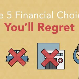 How to Avoid These 5 Financial Regrets | Phil Town
