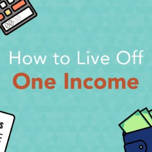 How to Live Off Of One Income | Phil Town