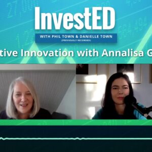 Innovation with Annalisa Gigante | InvestED Podcast