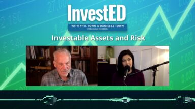Investable Assets and Risk | Phil Town