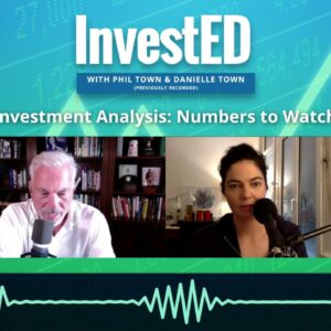 Investment Analysis: Numbers to Watch | Phil Town