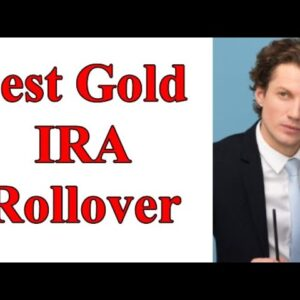 Best Gold IRA Rollover | Investing In Gold | Invest In Gold | How To Invest In Gold