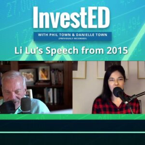 Li Lu's Speech in 2015 | InvestED Podcast