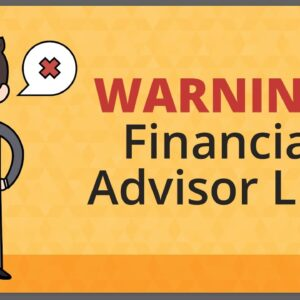 Lies Your Financial Advisors Tells You | Phil Town