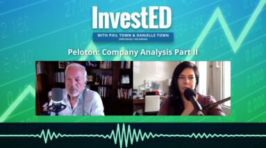 Peloton: Company Analysis Part II | Phil Town