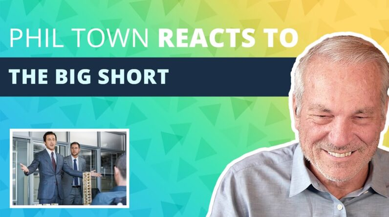 Phil's Reaction: The Big Short | Phil Town