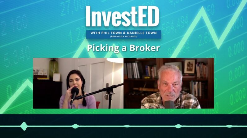 Picking a Stock Broker | InvestED Podcast