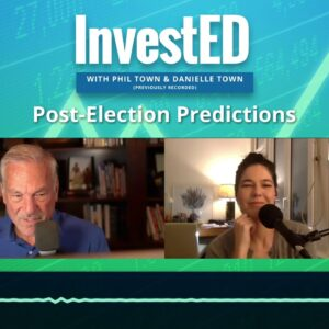 Post-Election Predictions | Phil Town