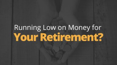 Retirement Advice: What to do if You're Running Low on Money | Phil Town