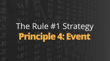 Rule One Principle #4: Event