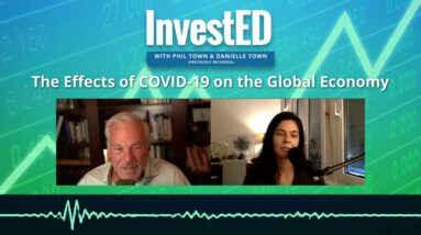 The Effects of COVID-19 on the Global Economy | Phil Town