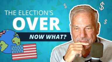 The Election's Over: Now What? | Phil Town