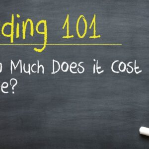 Trading 101: How Much Does it Cost to Trade?