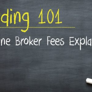 Trading 101: Online Broker Fees Explained