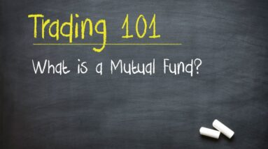 Trading 101: What is a Mutual Fund?