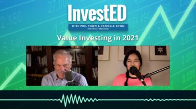 Value Investing in 2021 | Phil Town