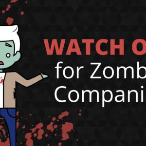 What is a Zombie Company? | Phil Town