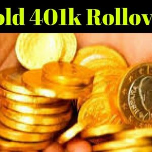 What Is The Best 401k To Gold IRA Rollover In 2017