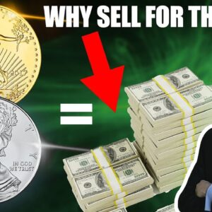 Why On Earth Would I Sell My Gold & Silver For Dollars?