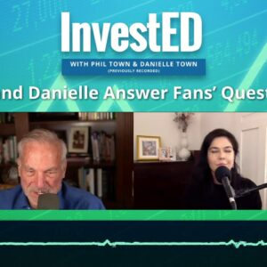 Your Investing Questions Answered! | Phil Town