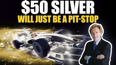 $50 Silver Will Just Be a Pit-Stop for Higher Prices, Here's Why.