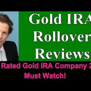 Gold IRA Rollover Reviews