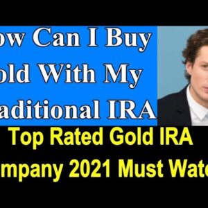 How Can I Buy Gold With My Traditional IRA