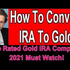 How To Convert IRA To Gold