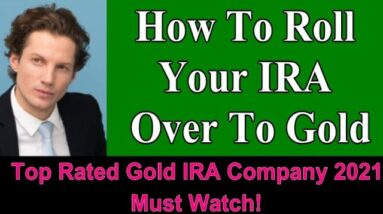 How To Roll Your IRA Over To Gold