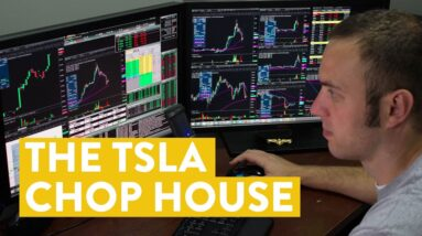 [LIVE] Day Trading | The TSLA Chop House...