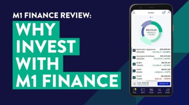 M1 Finance Review | Why I Invest With M1 Finance