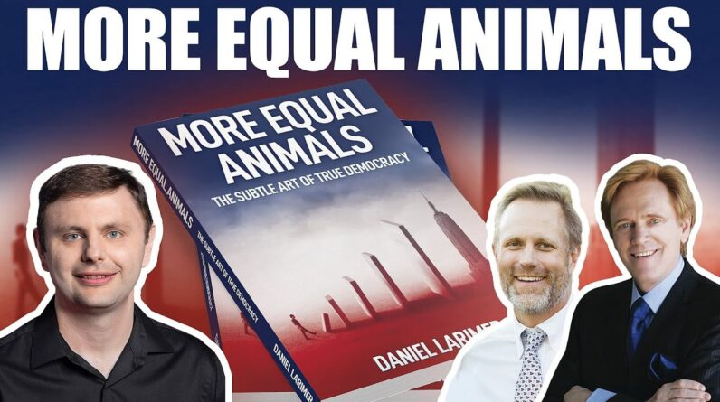 More Equal Animals - Mike Maloney, Dan Larimer & Adam Taggart