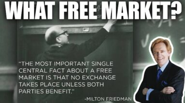 WE DON'T HAVE FREE MARKETS - Mike Maloney