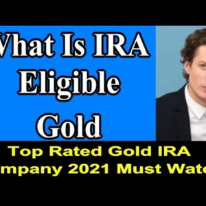 What Is IRA Eligible Gold